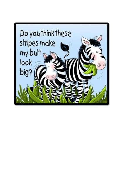 Send a Zebras Funny Card with your own Handwriting. Signed, sealed, delivered at no extra cost! Quality cards made in the USA. Designed by Annie Things Possible.