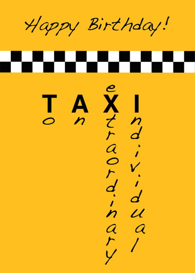 Send a Taxi Birthday Card with your own Handwriting. Signed, sealed, delivered at no extra cost! Quality cards made in the USA. Designed by Venus Moon Card Shop.