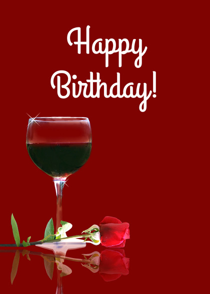 Send A Wine And Rose Birthday Card With Your Own Handwriting Signed Sealed